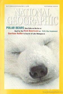 Grosvenor, Gilbert M. (főszerk.) - National Geographic 2000 december [antikvár]