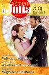 Chantelle Shaw, Victoria Parker, Julia James - Arany Júlia 37. kötet (Volt egy régi nyár, Az elveszett hercegnő, Végzetes találkozás) [eKönyv: epub, mobi]<!--span style='font-size:10px;'>(G)</span-->