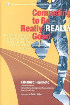 FUJIMOTO, TAKAHIRO - Competing to Be Really, Really Good [antikvár]