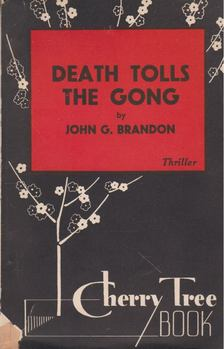 Brandon, J.G. - Death Tolls the Gong [antikvár]