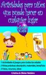 Olivier Rebiere Cristina Rebiere, - Actividades para ninos que puede hacer en cualquier lugar [eKönyv: epub,  mobi]