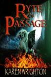 Wrighton Karen - Ryte of Passage [eKönyv: epub,  mobi]