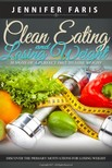 Faris Jennifer - Clean Eating and Losing Weight [eKönyv: epub,  mobi]