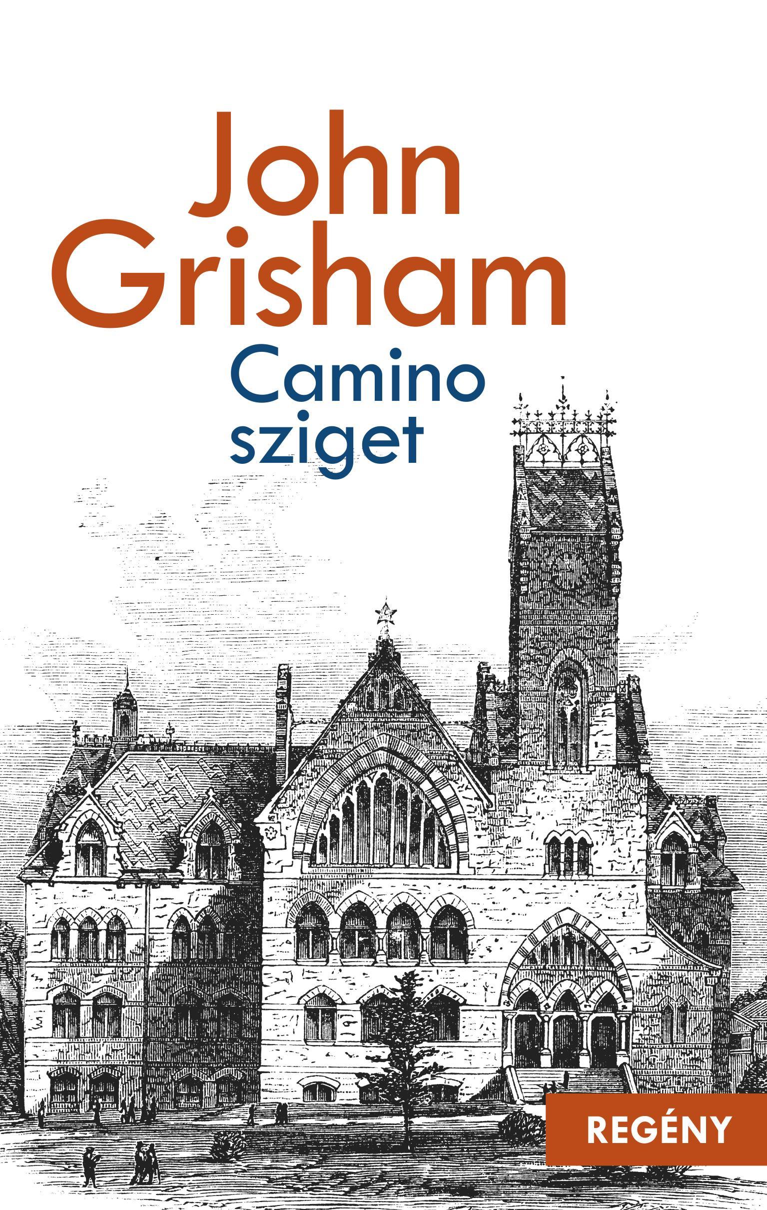 9786155724299 - John Grisham: Camino - sziget - Könyv