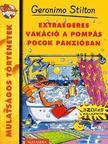 Geronimo Stilton - Extraegeres vakáció a pompás pocok panzióban<!--span style='font-size:10px;'>(G)</span-->
