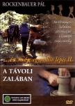ROCKENBAUER PÁL - ÉS MÉG EGYMILLIÓ LÉPÉS II. - A TÁVOLI ZALÁBAN DVD 5-8.RÉSZ