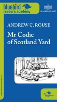 Andrew C. Rouse - Mr Codie of Scotland Yard