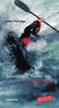 John Eldredge - Kalandvágyó, harcos, hős [eKönyv: epub, mobi]<!--span style='font-size:10px;'>(G)</span-->