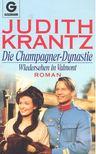 Judith Krantz - Die Champagner-Dynastie [antikvár]