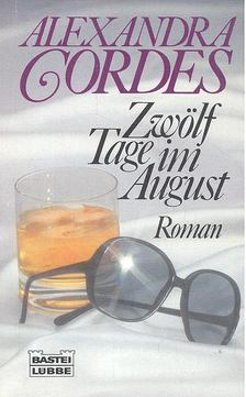 CORDES, ALEXANDRA - Zwölf Tage im August [antikvár]