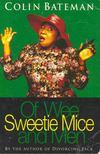 Bateman, Colin - Of Wee Sweetie Mice and Men [antikvár]