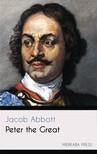 Abbott Jacob - Peter the Great [eKönyv: epub,  mobi]
