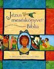 Sally Lloyd-Jones - Jézus meséskönyve,  a Biblia