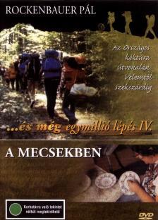 ROCKENBAUER PÁL - ÉS MÉG EGYMILLIÓ LÉPÉS IV.A MECSEKBEN DVD 13-16.RÉSZ