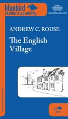 Andrew C. Rouse - The English Village