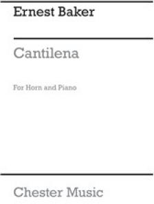 BAKER, ERNEST - CANTILENA FOR HORN AND PIANO