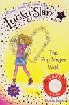 Bright, Phoebe - The Pop Singer Wish [antikvár]