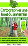 Olivier Rebiere Cristina Rebiere, - Cartographier une foret ou un terrain [eKönyv: epub,  mobi]