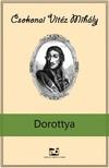 Csokonai Vitéz Mihály - Dorottya [eKönyv: epub,  mobi]