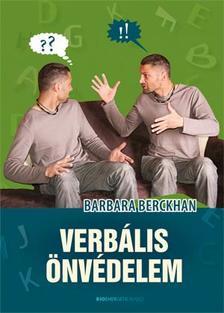 Barbara Berckhan - Verbális önvédelem - 2.kiadás
