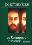 Fjodor Mihajlovics Dosztojevszkij - A Karamazov testvérek [eKönyv: epub, mobi]