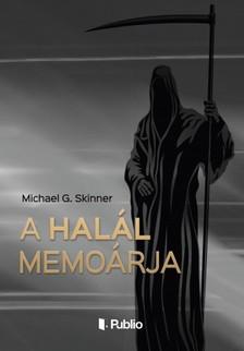 G. Skinner Michael - A Halál memoárja [eKönyv: epub, mobi]