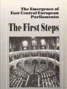 Ágh Attila - The Emergence of East Central European Parliaments: The First Steps [antikvár]