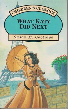 Coolidge, Susan M. - What Katy Did Next [antikvár]
