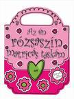 Chris Scollen - Charlotte Stratford - Az én rózsaszín matricás táskám<!--span style='font-size:10px;'>(G)</span-->