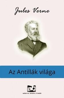 Jules Verne - Az Antillák világa [eKönyv: epub, mobi]