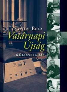 Győri Béla - Vasárnapi Újság - Különkiadás
