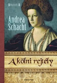 Andrea Schacht - A kölni rejtély [eKönyv: epub, mobi]