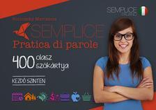 Bulinszky Marianna - Semplice Pratica di parole - 400 olasz szókártya - Kezdő szinten
