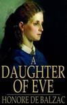 Honoré de Balzac - A Daughter of Eve [eKönyv: epub,  mobi]
