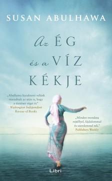 Susan Abulhawa - Az ég és a víz kékje [eKönyv: pdf, epub, mobi]