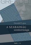 Grendel Lajos - A szabadság szomorúsága   [eKönyv: epub,  mobi]