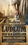 ROBERT LUDLUM - ERIC VAN LUSTBADER - BOURNE BOSSZÚJA<!--span style='font-size:10px;'>(G)</span-->