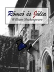 William Shakespeare - Rómeo és Júlia [eKönyv: epub, mobi]