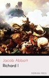 Abbott Jacob - Richard I [eKönyv: epub, mobi]