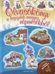 - Olvasókönyv a legszebb magyar népmesékből