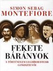 Simon Sebag Montefiore - Fekete bárányok