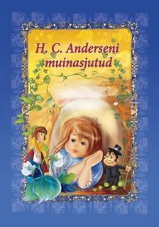 Dorota Skwark - H. C. Anderseni muinasjutud [eKönyv: epub, mobi]