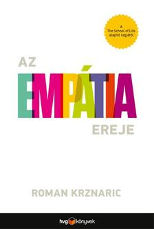 Roman Krznaric - Az empátia ereje