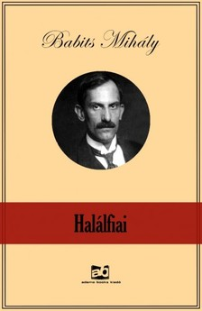 Babits Mihály - Halálfiai [eKönyv: epub, mobi]