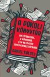 Daniel Kalder - A pokoli könyvtár - Diktátorokról,  a műveikről és a betűvetés egyéb katasztrófáiról [eKönyv: epub,  mobi]
