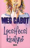 Cabot, Meg - Locsifecsi királynő<!--span style='font-size:10px;'>(G)</span-->