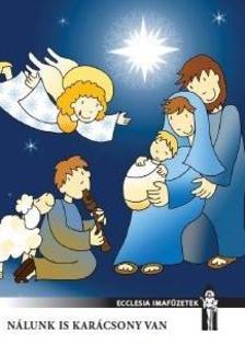 Basa Katalin (illusztr.) - Nálunk is karácsony van
