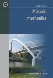 Szabó István - TM-21011/K MŰSZAKI MECHANIKA