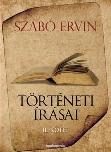 Szabó Ervin - Szabó Ervin történeti írásai II. kötet [eKönyv: epub, mobi]