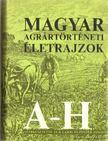 Dr. Für Lajos - Dr. Pintér János (szerk.) - Magyar agrártörténeti életrajzok A-H [antikvár]